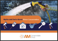 Myths and Facts about Water Conservation